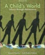 Wayne State Textbooks A Child's World (ISBN 0078035430) by Gabriela Martorell, Diane Papalia, Ruth Feldman for Wayne State University Students in Detroit, MI