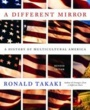 Denison Textbooks A Different Mirror (ISBN 0316022365) by Ronald T. Takaki, Ronald Takaki for Denison University Students in Granville, OH