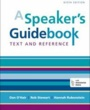 MICA Textbooks A Speaker's Guidebook (ISBN 1457663538) by Dan O'Hair, Rob Stewart, Hannah Rubenstein for Maryland Institute College of Art Students in Baltimore, MD