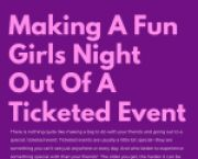 Addison News Making A Fun Girls' Night Out Of A Ticketed Event for Addison Students in Addison, IL